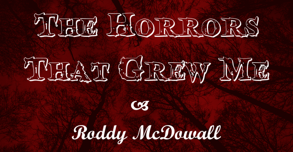 The Horrors The Grew Me – Roddy McDowall