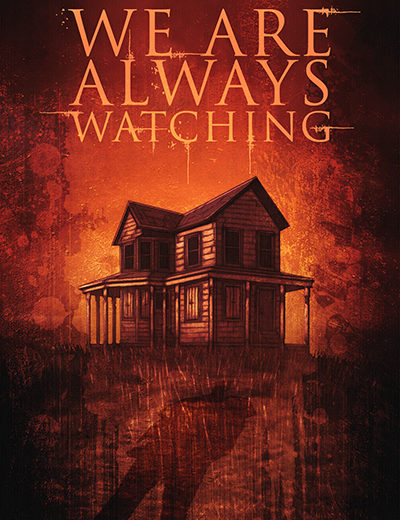 Book Review – We Are Always Watching by Hunter Shea
