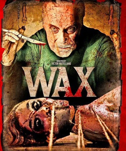 Movie Review – WAX (2014)