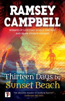Book Review – Thirteen Days By Sunset Beach by Ramsey Campbell (2018) Flame Tree Press