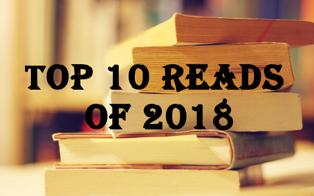 Top Ten Reads Of 2018