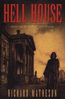 Book Review – Hell House by Richard Matheson